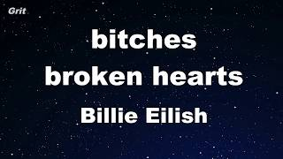bitches broken hearts - Billie Eilish Karaoke 【No Guide Melody】 Instrumental