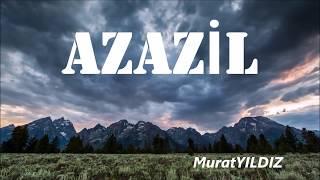 AZAZİL - GERÇEK CİNLERİN HİKAYESİ (MURAT YILDIZ)