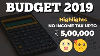Budget 2019 | No income Tax Upto Rs. 500000 ??? Good News for Middle Class