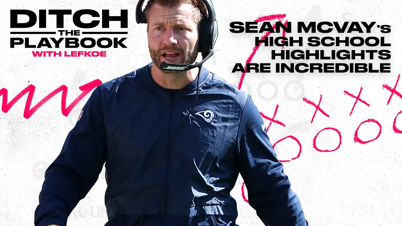 Sean McVay Can Remember His Dominant HS Plays | Ditch the Playbook S1E2