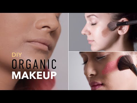 DIY Organic Makeup  | Foundation, Bronzer & Blush