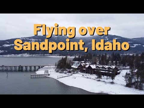 Flying Over Sandpoint, Idaho