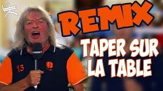 La minute de René - TAPER SUR LA TABLE (REMIX)