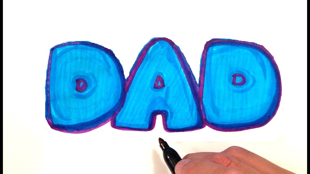 How to Draw DAD in Bubble Letters - YouTube