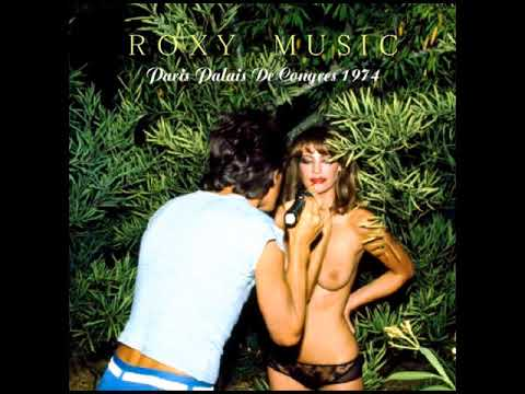 Roxy Music Live in Paris - 1974 (audio only)