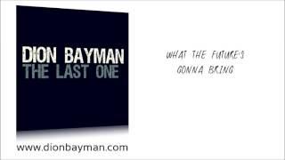 Dion Bayman - The Last One (Lyric Video)