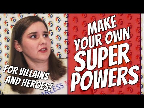 How To Make Your Own Superpowers!