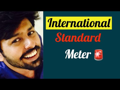 International standard metre : Metrology Lectures