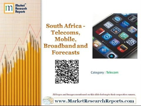 South Africa - Telecoms, Mobile, Broadband and Forecasts