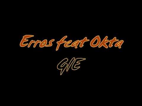Erros feat Okta - Gie