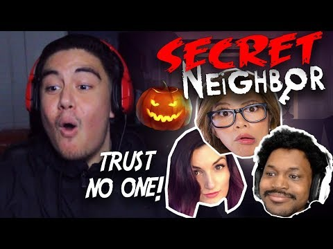 PLAYING WITH THEM IS WHY I HAVE TRUST ISSUES | Secret Neighbor w/ LaurenZside, CoryxKenshin & Gloom