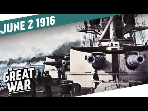 The Battle of Jutland - Royal Navy vs. German Imperial Navy I THE GREAT WAR Week 97