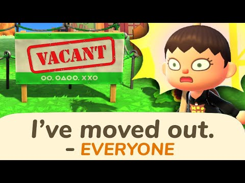 Everyone moved out of my Animal Crossing town... |