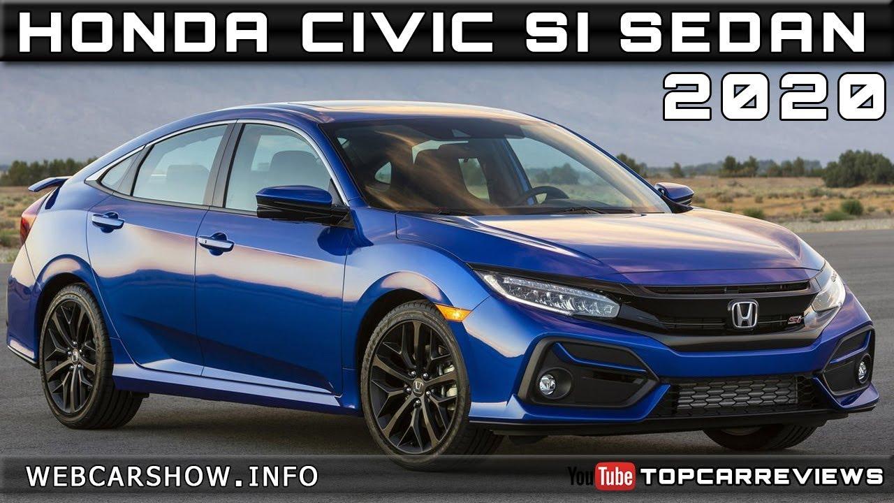 2020 Civic Review.2020 Honda Civic Si Sedan Review Rendered Price Specs Release Date