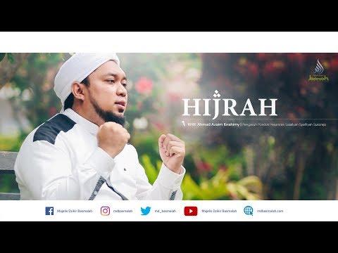 TIDAK ADA LAGI HIJRAH, TETAPI JIHAD DAN NIAT| KHR. Ahmad Azaim Ibrahimy