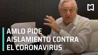 Mensaje de AMLO sobre el coronavirus l AMLO pide mantener sana distancia - En Punto
