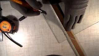 Как правильно резать стекло(, 2014-04-08T06:32:53.000Z)