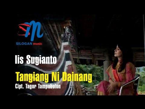 Iis Sugianto - Tangiang Ni Dainang