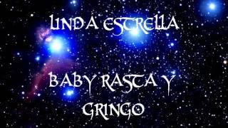 linda estrella - baby rasta y gringo