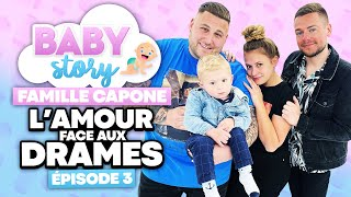 BABY STORY (ÉPISODE 3): FAMILLE CAPONE, L'AMOUR FACE AUX DRAMES