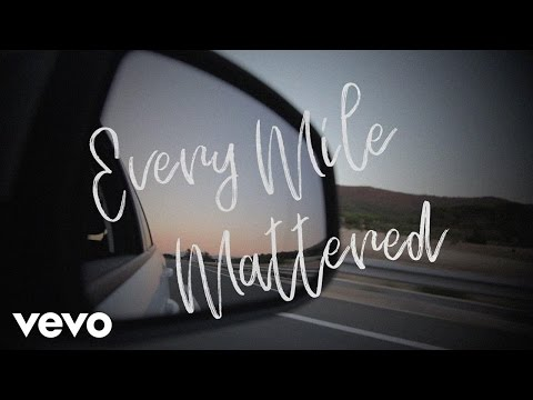 Nichole Nordeman - Every Mile Mattered (Lyric Video)
