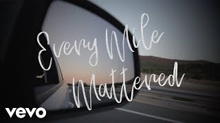 nichole nordeman   every mile mattered lyric video