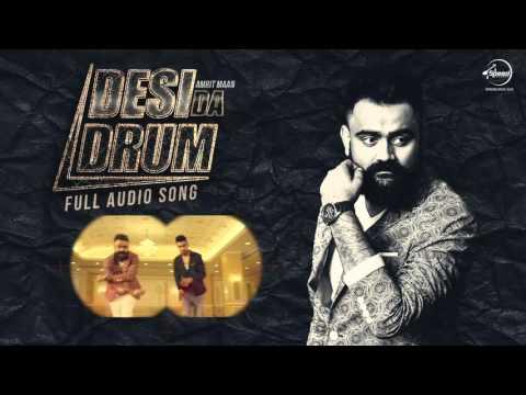 Desi Da Drum (Full Audio Song) | Amrit Maan | Punjabi Song Collection | Speed Records