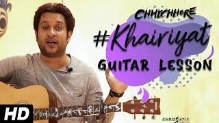 Khairiyat Guitar Lesson | Easy Guitar Chords | Arijit Singh | Chhichore | Vikas Suman ||