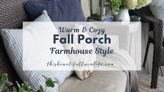 Warm & Cozy Fall Porch  | Farmhouse Style