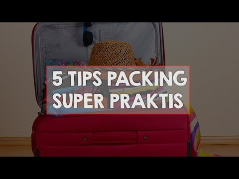 Tips Packing - Phinemo Travel Hack