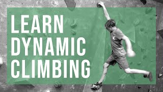 Learn Dynamic Climbing With Louis Parkinson