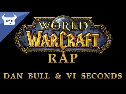 WORLD OF WARCRAFT RAP | VI Seconds & Dan Bull
