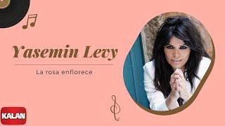 Yasmin Levy - La Rosa Enflorece