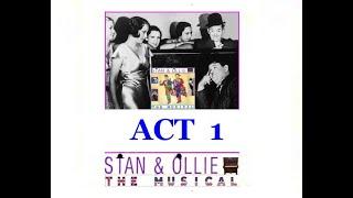 STAN & OLLIE - THE MUSICAL ! FIRST HALF (The Oscar Awards)