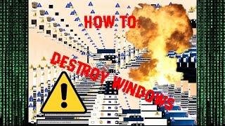 How To Destroy Windows XP/2000/7/8/10 | Best Virus Ever