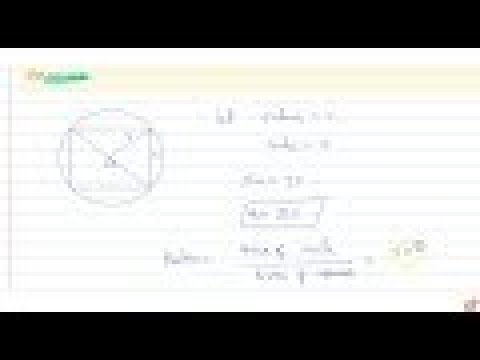 If a square is inscribed in a circle, find the ratio of the areas of   the circle and the squa...