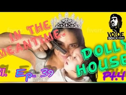 Download In The Mean Time Radio Show | Season 1 | Episode 39 | Dolly House Pt.4 | CurlyLoxx