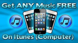 How To Download Any Music For Free On iTunes! (REALLY WORKS!)