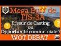 [WoT FR] Mega Buff IS-3A - Erreur de Casting ou Opport. commerciale ? - World of Tanks 4K (français)