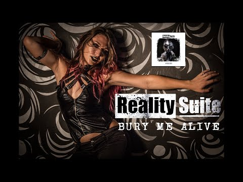 Reality Suite - BURY ME ALIVE (Awaken Remaster) (Official Music Video)