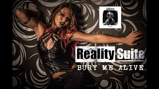 Смотреть клип Reality Suite - Bury Me Alive