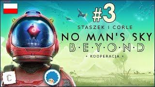 No Man's Sky BEYOND PL ze Staszkiem  #3 (odc.3)  Pierwsza baza | Gameplay po polsku