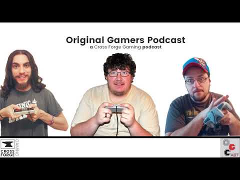 Original Gamers Podcast 012: The Beginning of a 30 Year Old Legend