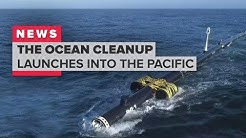 The Ocean Cleanup launches to the Great Pacific Garbage Patch