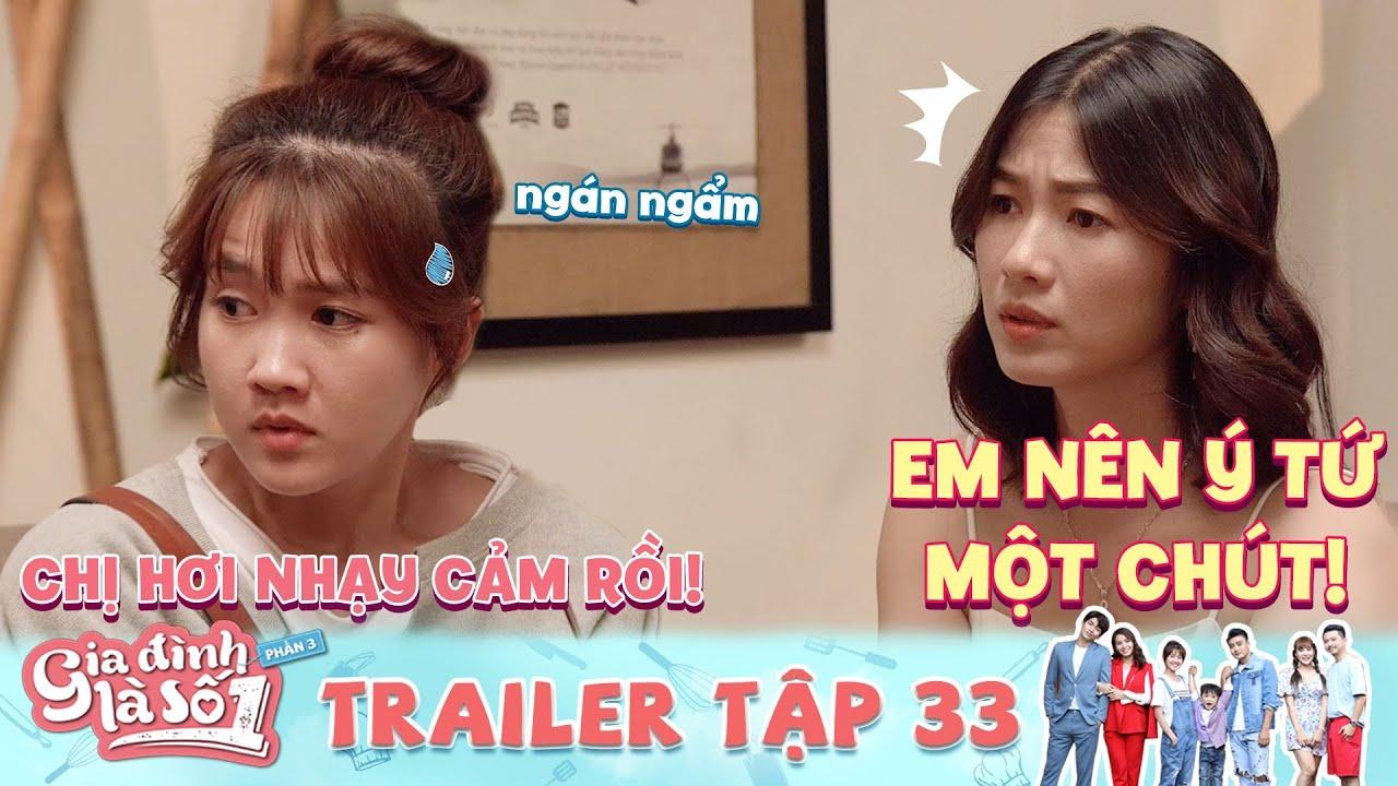 Gia Đình Là Số 1 Phần 3 | Trailer 33: Cô gái ngán ngẩm khi bị bồ anh chủ bad boy dằn mặt
