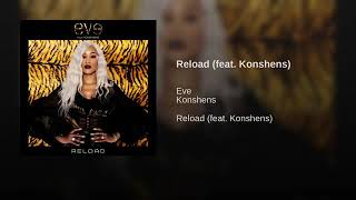 EVE - Reload (feat. Konshens) (NEW MUSIC 2019)
