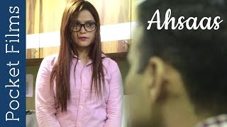 Hindi Short Film - Ahsaas - A story of girl in a corporate world