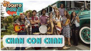 Chan Con Chan - Loquito Por Ti (Letra oficial de la canción)