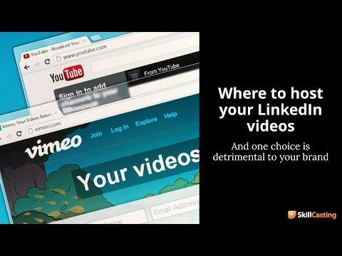 LinkedIn Video Hosting Options