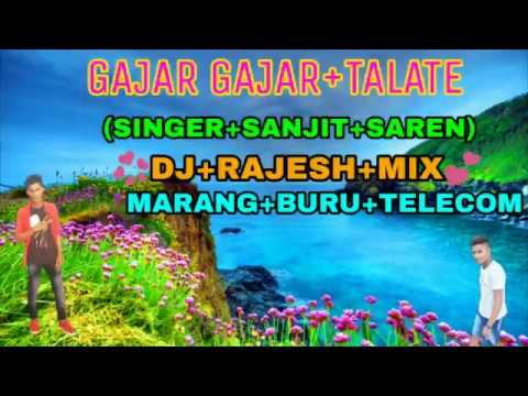 GAJAR GAJAR+TALATE+(SINGER+SANJIT+SAREN)DJ+RAJESH+MIX+.New Santali Fansan Video 2018